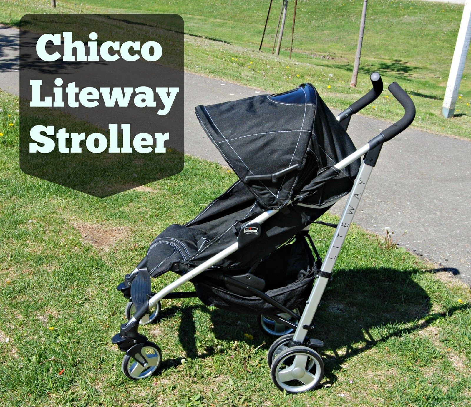 Naturally Cracked The Chicco Liteway Stroller Makes Being