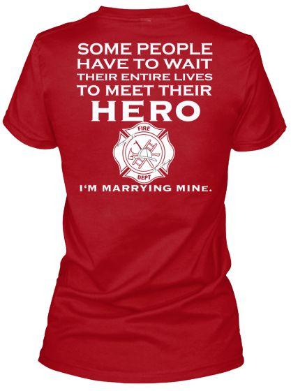cb535c326 Firefighter fiancee t-shirt | Firefighter Stuff ❤ | Firefighter ...