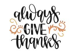 Always Give Thanks Free Svg Give Thanks Svg