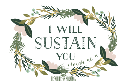 FREE 4x6 Print to Download - Isaiah 46:4 - French Press Mornings