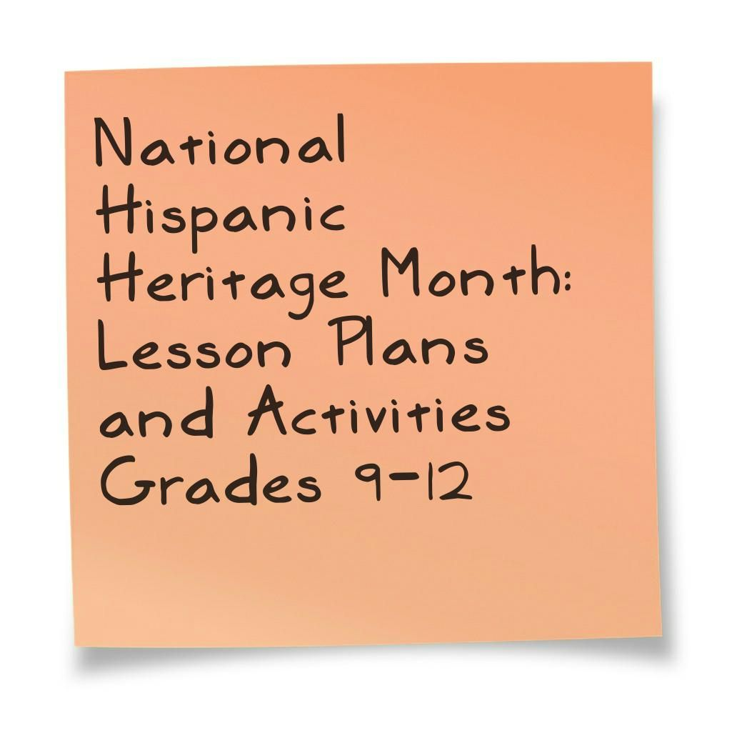 National Hispanic Heritage Month Lesson Plans And