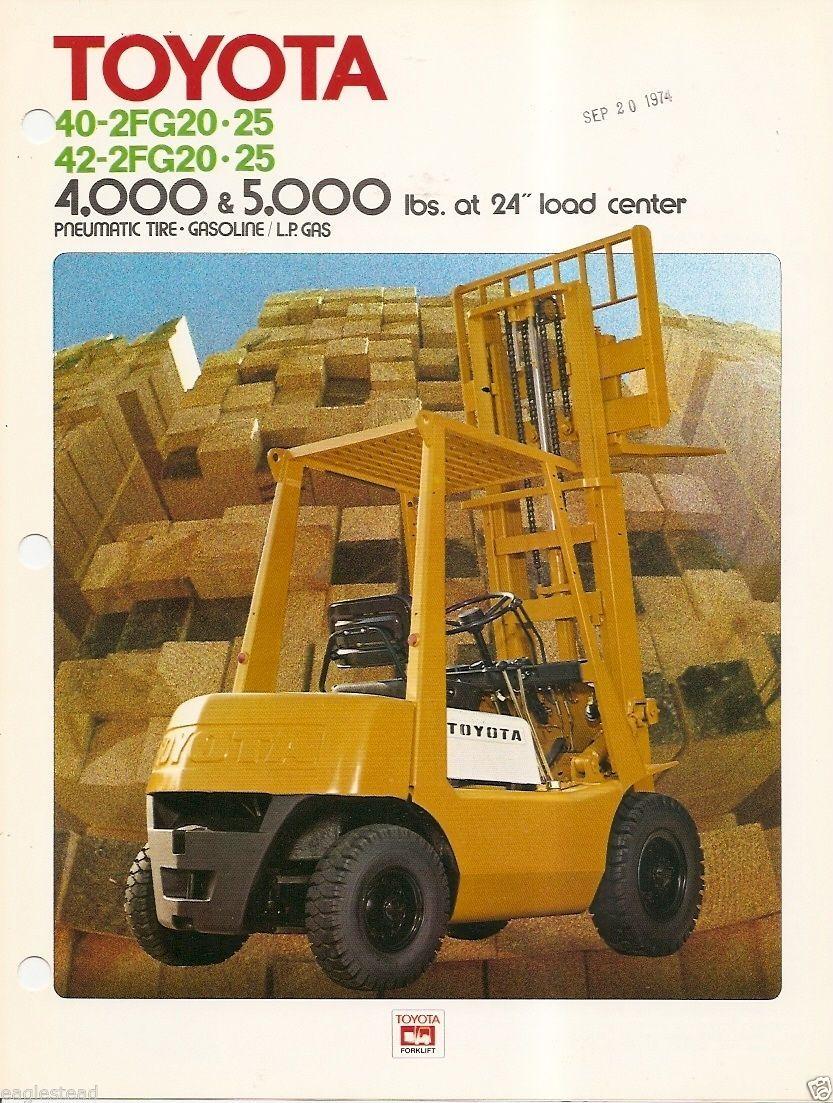 fork lift truck brochure toyota 40 3fg20 25 42 2fg20 25 c1973 rh pinterest com Toyota Forklift Part 7120 Manual Toyota Forklift 7FGU30 Manual