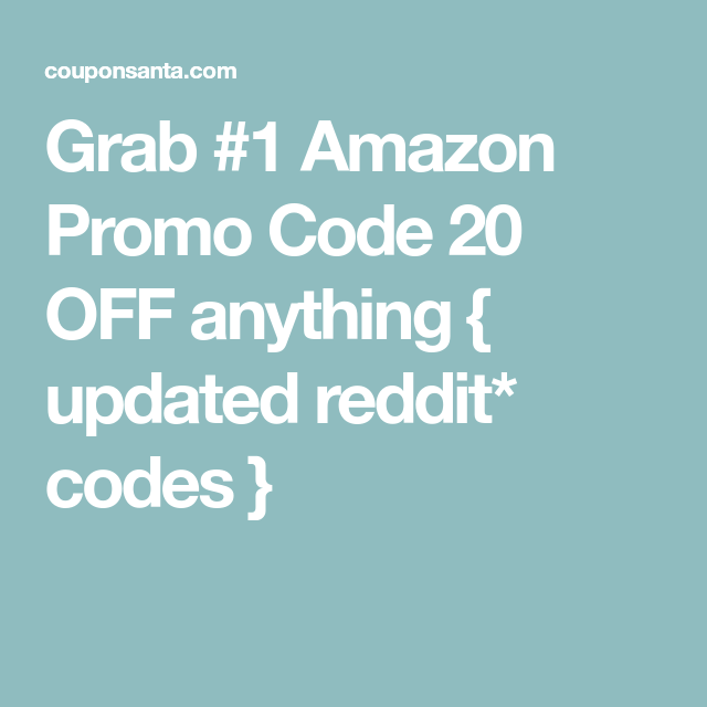 Grab #1 Amazon Promo Code 20 OFF anything { updated reddit