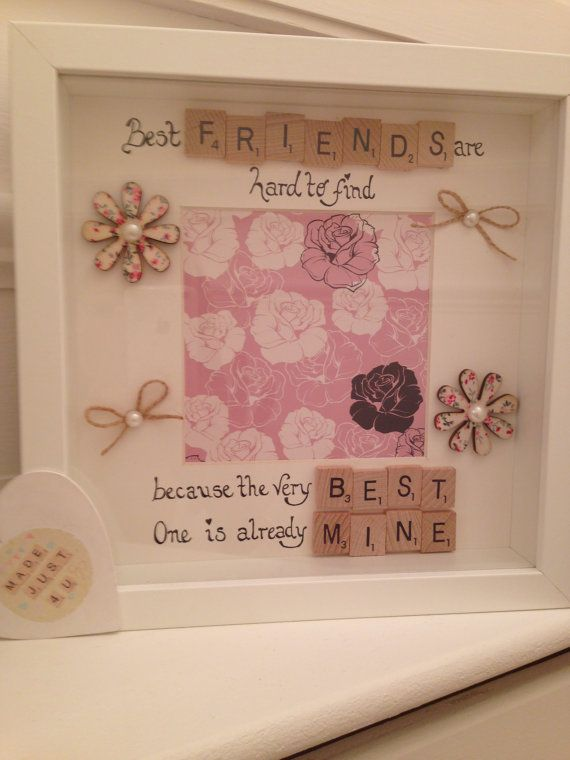 Best Friend Frame Friends Are Hard To Find Because The Very Is Already Mine Personalised Photo Scrabble