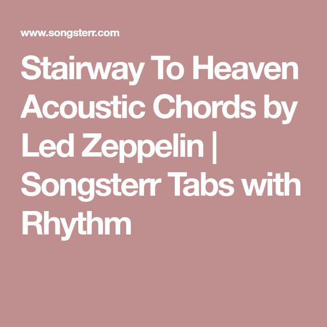 Stairway To Heaven Acoustic Chords By Led Zeppelin Songsterr Tabs