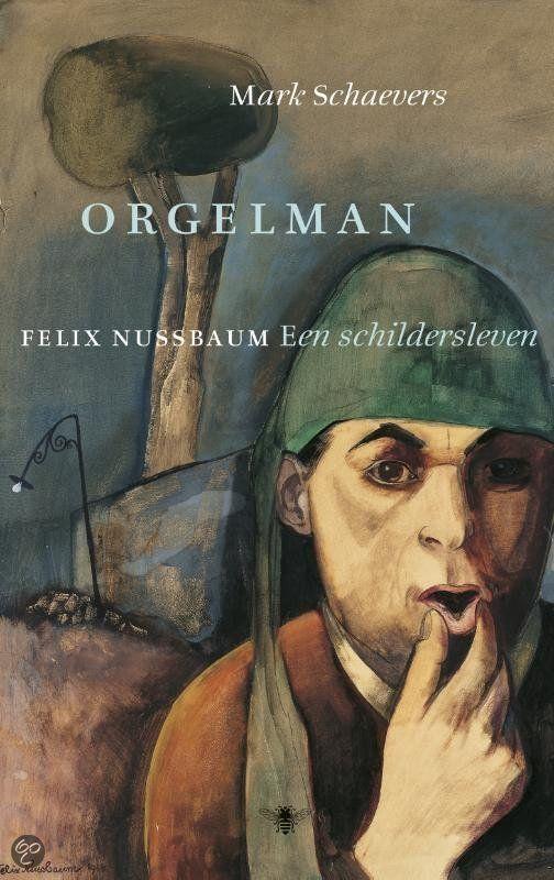 Orgelman-Felix-Nussbaum-een-schildersleven.
