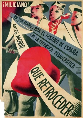 Miliciano: antes morir que retroceder', Miguel Prieto. 1936 Cromolitografía, 100 x 70 cm Universidad de Valencia (UV002148)