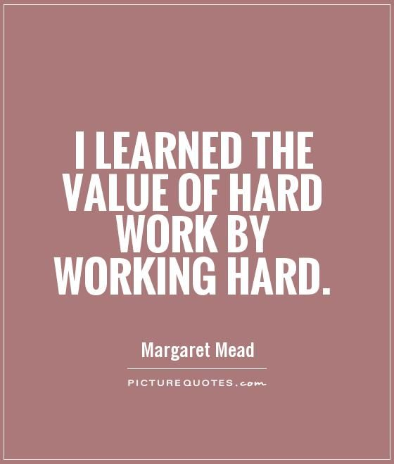 Thesis Quotes Hard Work: Love Is Hard Work Quotes. QuotesGram