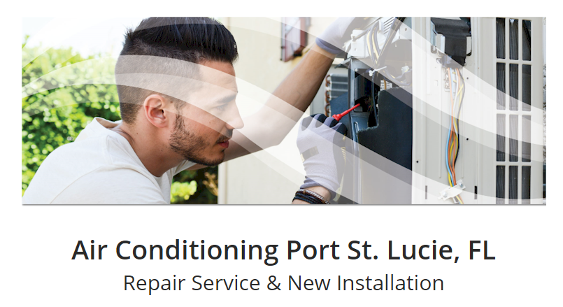 Air conditioner repair service in Port St. Lucie and