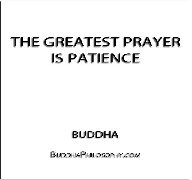 The greatest prayer is patience buddha http the greatest prayer is patience buddha source thecheapjerseys Images