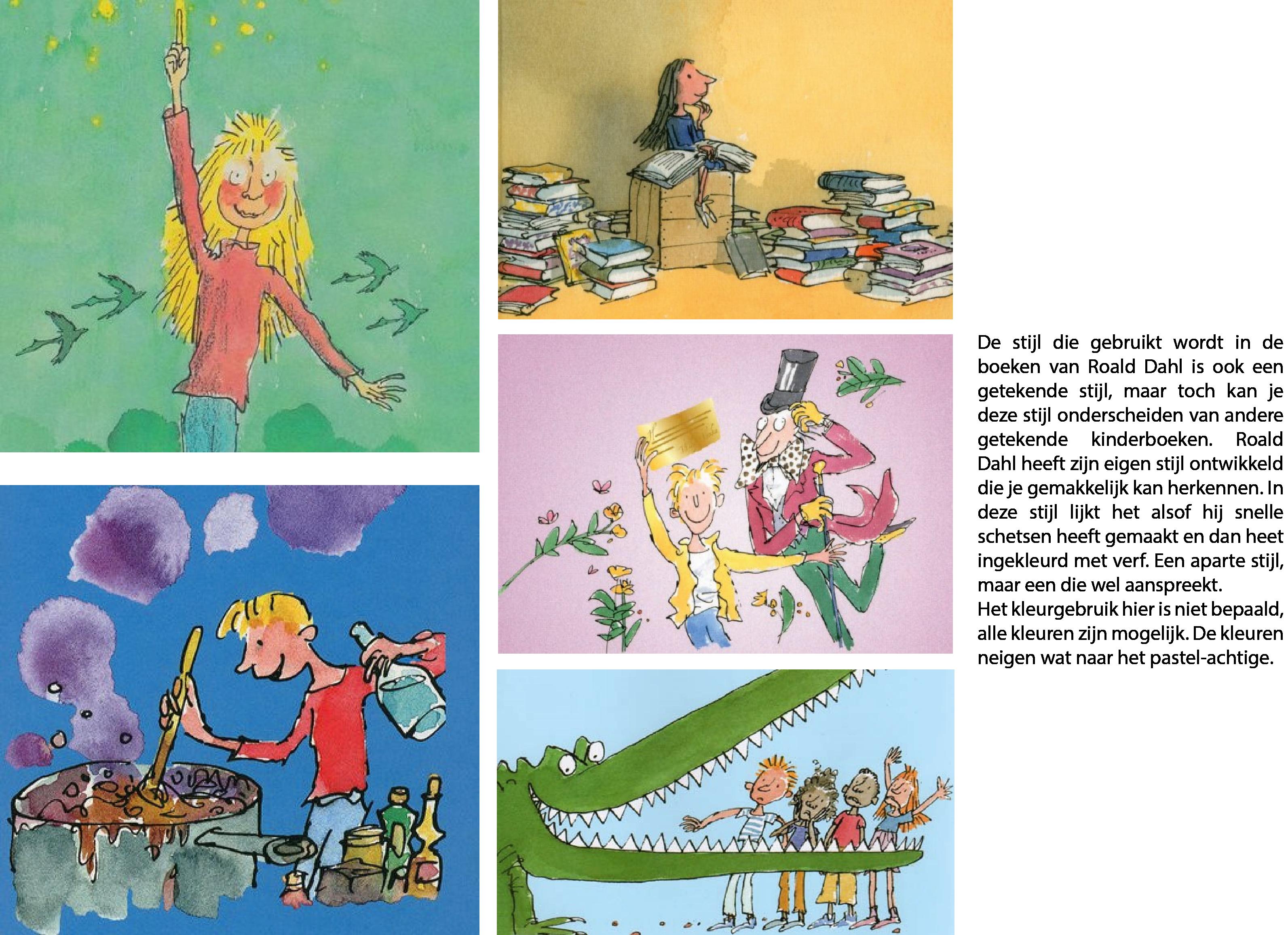 Onderzoek naar mogelijke stijlen, stijl 3. De stijl die Roald Dahl ...