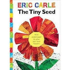 The Tiny Seed (Reprint) (Hardcover) by Eric Carle