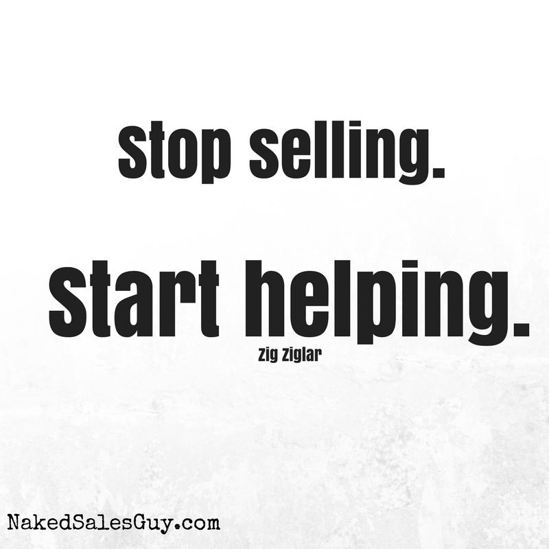 Sales Quotes Stop Sellingstart Helpingzig Ziglarmore Sales Quotes