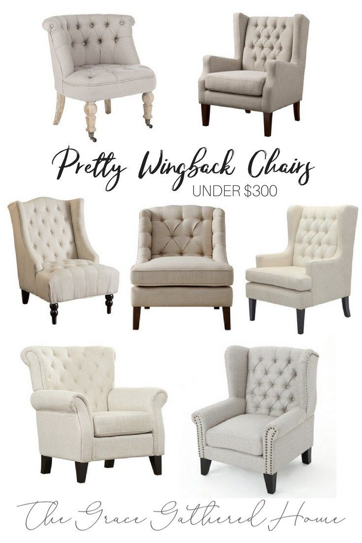 A Collection Of Affordable, Neutral, Wingback Chairs Under $300. Modern  Farmhouse Style Furniture. Neutral Furniture Style Board.