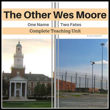 The Other Wes Moore Complete Teaching Resources 87 Pages Quizzes Vocabulary Theme Character Essay Questions Wes Moore Teaching Teaching Essay Writing