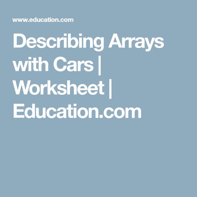 Describing Arrays with Cars | Worksheets, Multiplication worksheets ...