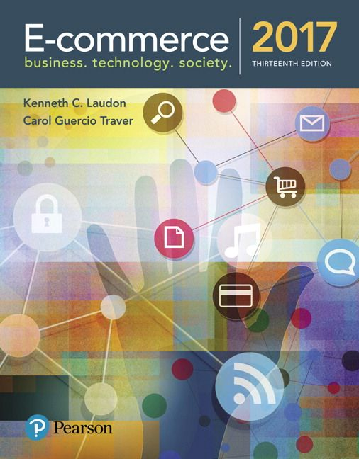 E commerce 2017 13th edition solutions manual laudon traver e commerce 2017 13th edition solutions manual laudon traver instant download free download sample fandeluxe Gallery