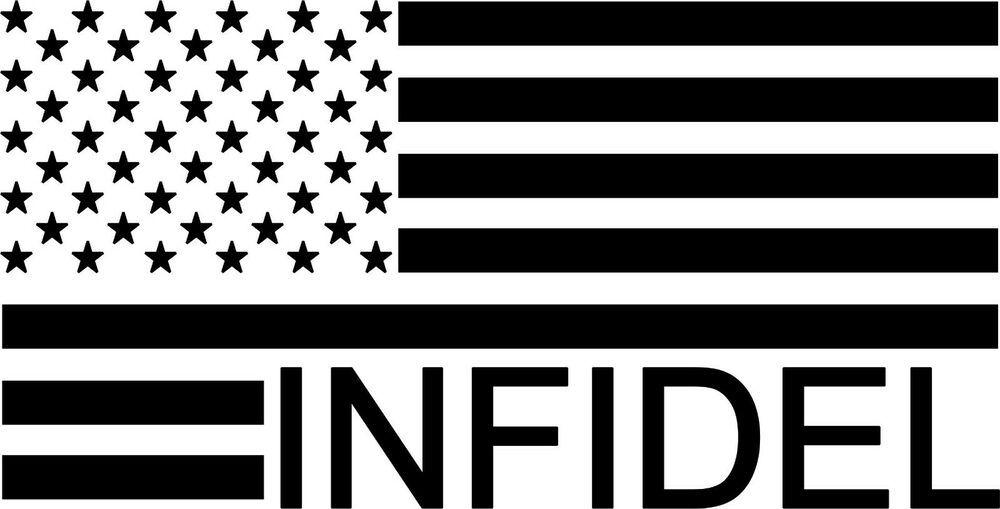 American Infidel USA Flag vinyl sticker patriotic ARMY MARINES pro gun rights US