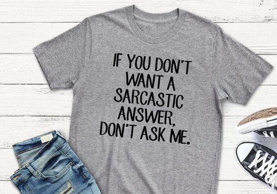 Don't Ask Me T-shirt N9FD - Rabbitees.com