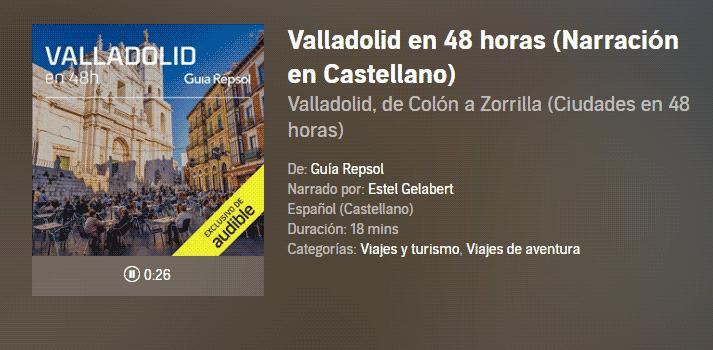Valladolid en 48 horas- Guía Repsol en Audible