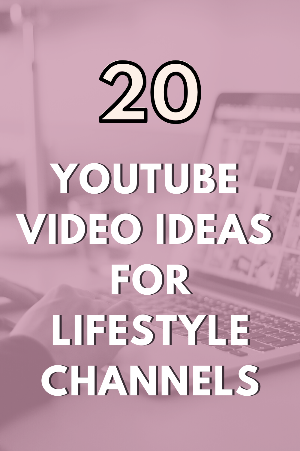 Pin on How to Create a Youtube Channel