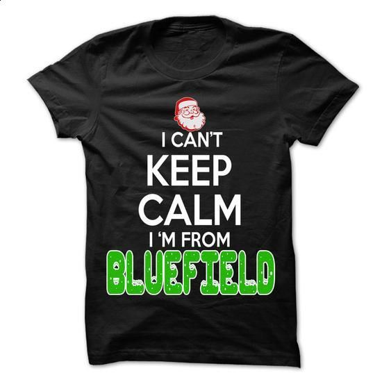 Keep Calm Bluefield... Christmas Time - 99 Cool City Sh - #hoodie scarf #cashmere sweater. CHECK PRICE => https://www.sunfrog.com/LifeStyle/Keep-Calm-Bluefield-Christmas-Time--99-Cool-City-Shirt-.html?68278