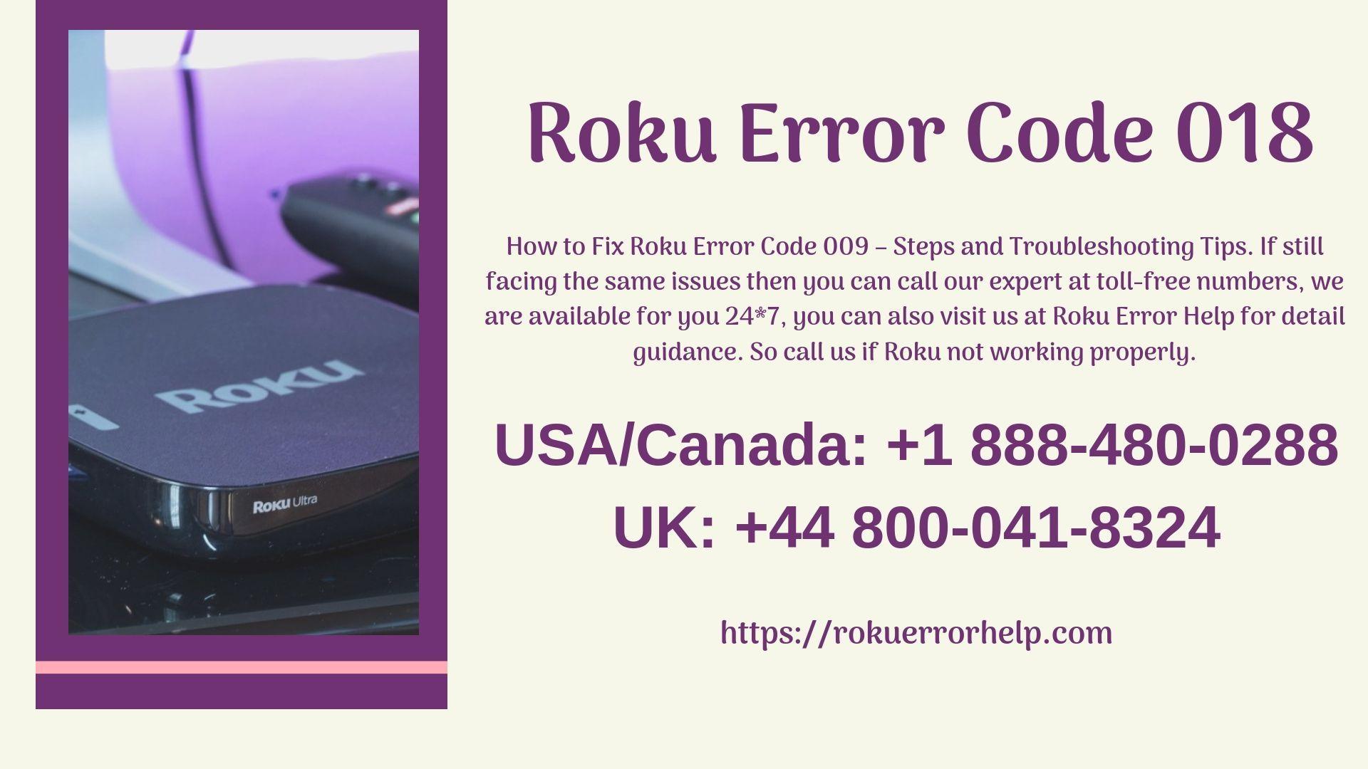 Facing Roku error code 018? Means you have poor