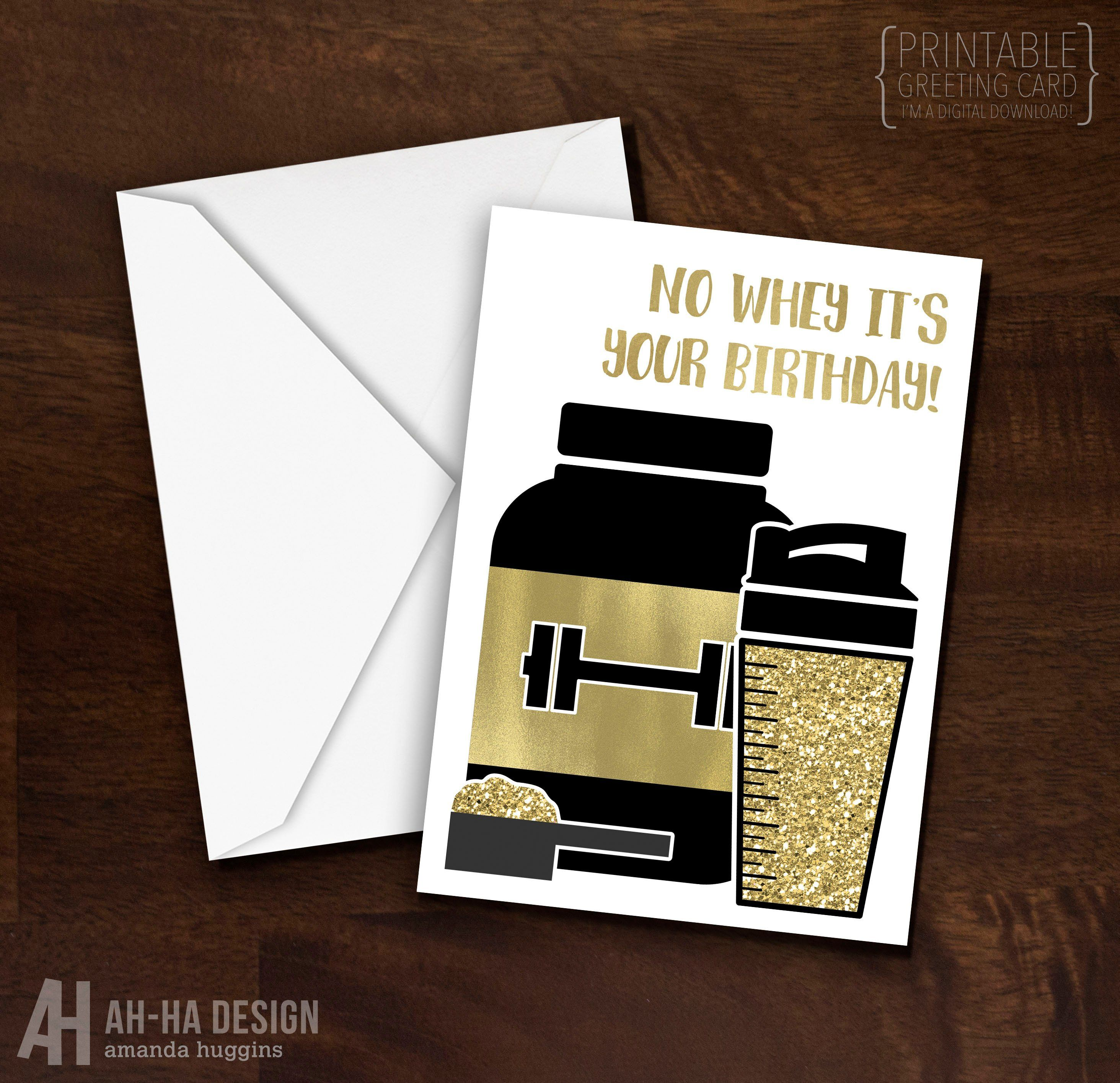Funny Fitness Birthday Card Printable No Whey It S Your Birthday