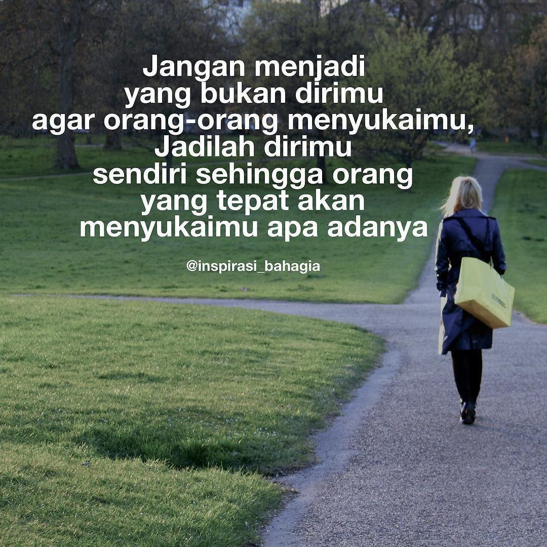 Jangan Menjadi Yang Bukan Dirimu Agar Orang Orang Menyukaimu