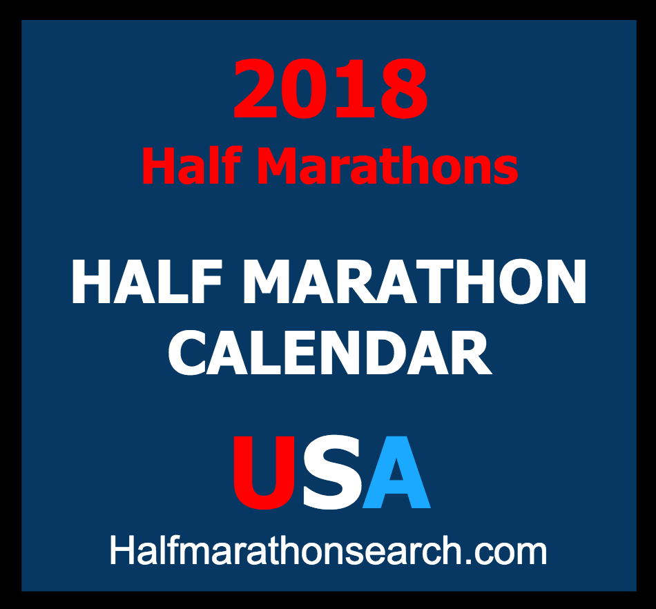 Half Marathons 2018   Half Marathon Calendar USA   2018 half
