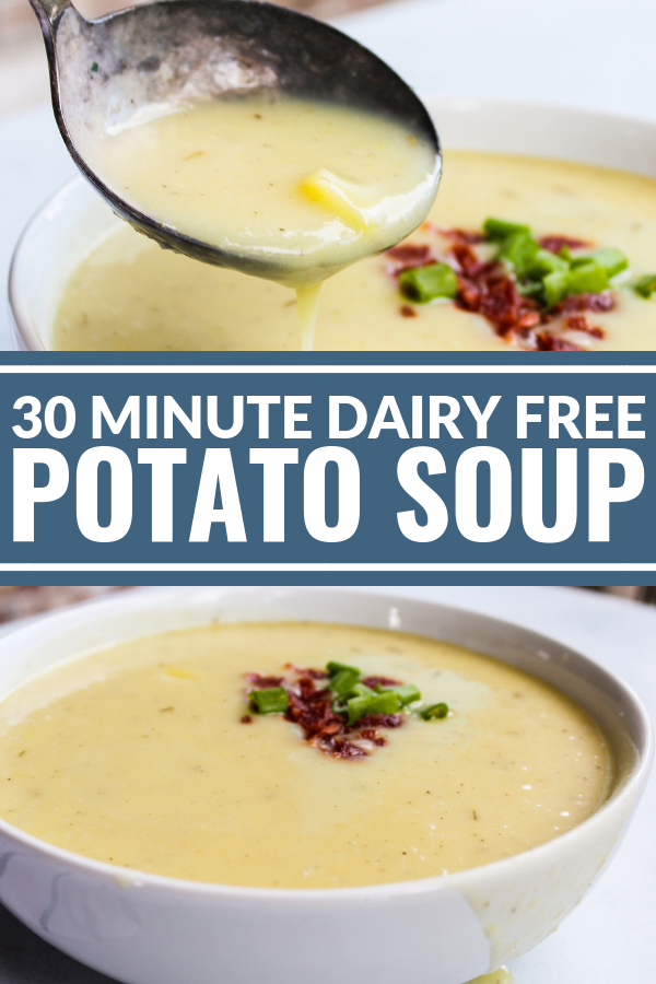 30 Minute Dairy Free Potato Soup #potatosoup
