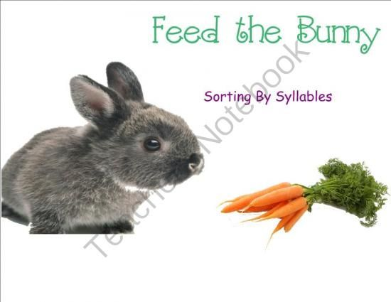 "Feed the Bunny! Sorting by Syllables from 21stCenturyKids on TeachersNotebook.com -  (4 pages)  - Students sort words according to the number of syllables and ""feed"" them to cute bunnies to check their answers."
