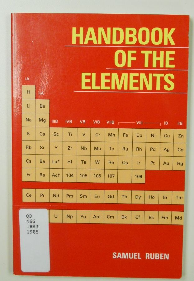 Handbook of the Elements (1985) by Samuel Ruben #periodictable ...