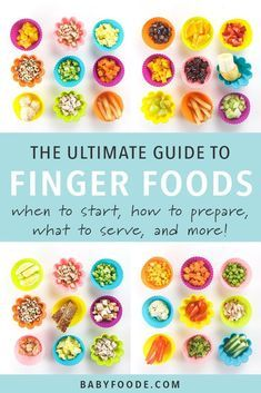 The Ultimate Guide to Finger Foods for Baby Led Weaning - Baby Foode