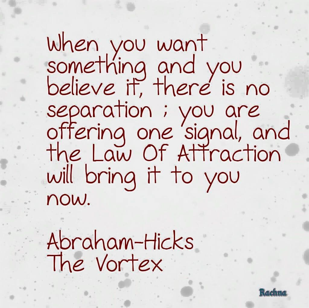 Law of attraction Abraham hicks quotes Positive thoughts