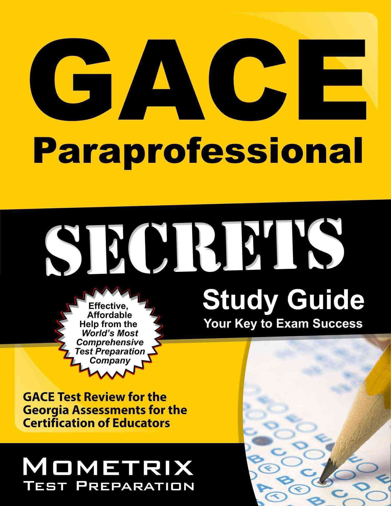 Gace Paraprofessional Secrets Gace Test Review For The Georgia