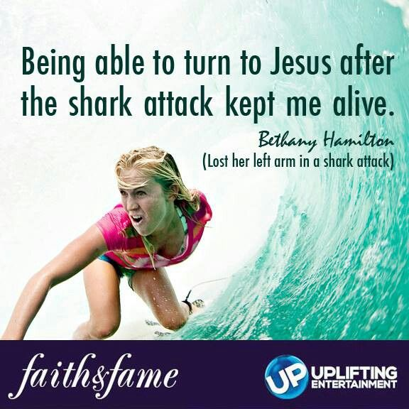"""Bethany Hamilton Quotes: """"Being Able To Turn To Jesus After The Shark Attack Kept"""