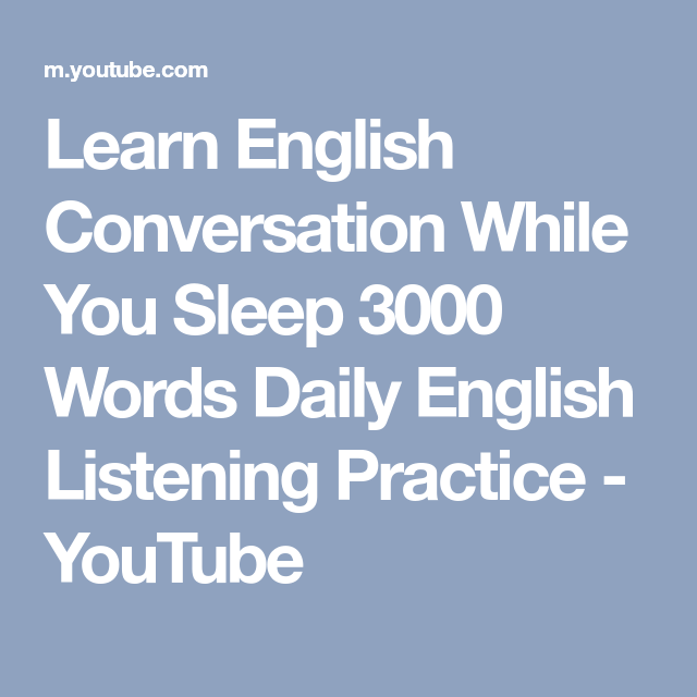 Learn English Conversation While You Sleep 3000 Words Daily
