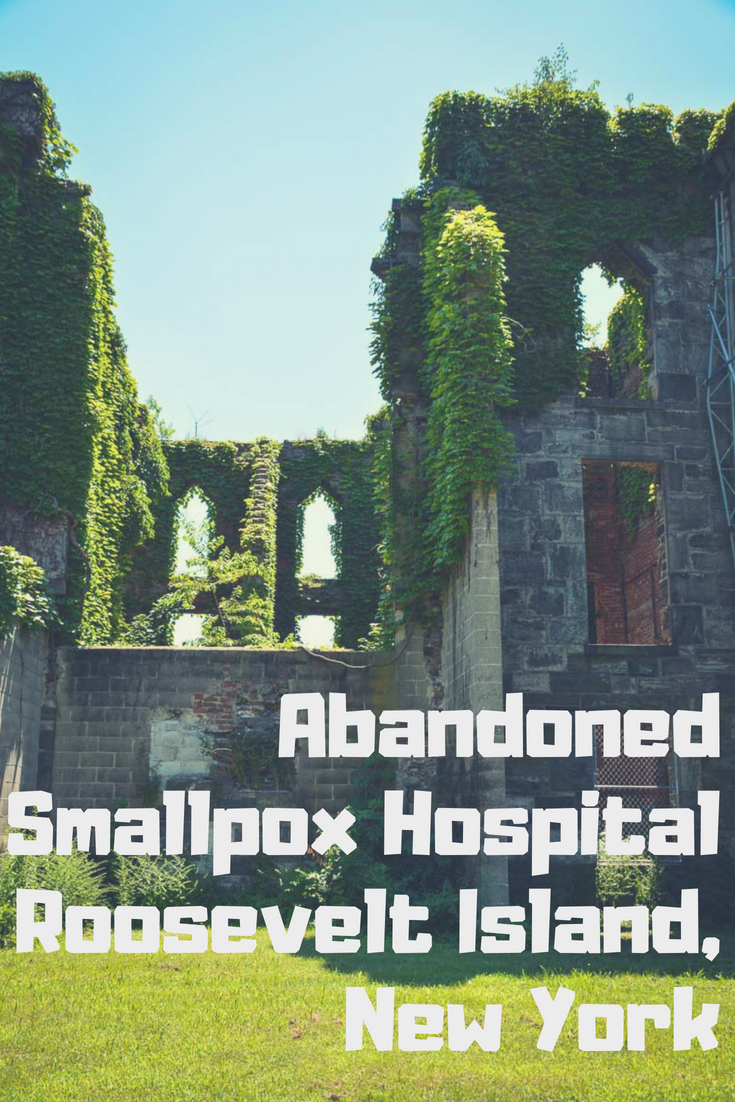 Smallpox Hospital, Roosevelt Island: One Of New York's