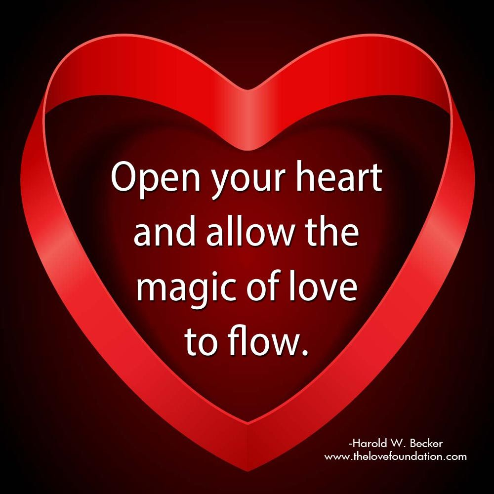 Open Your Heart And Allow The Magic Of Love To Flow One Line Quotes Inspirational Quotes Your Heart