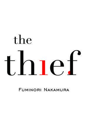 Cover for The Thief by Fuminori Nakamura, Corsair, UK by gray318