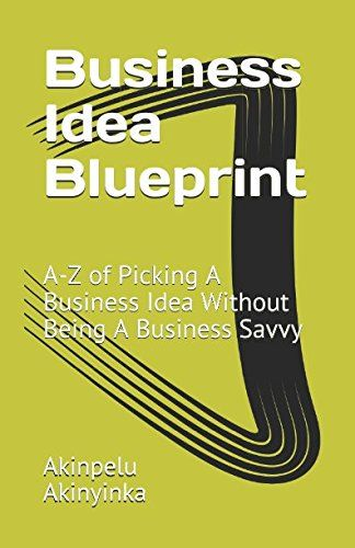 Pdf download business idea blueprint a z of picking a business 3e82489a7997bd43dbb977a8a853be0cg malvernweather Images
