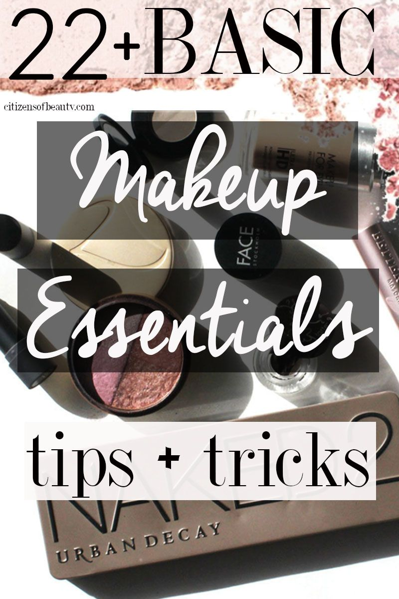 Here are 22 plus basic makeup essentials tips and tricks