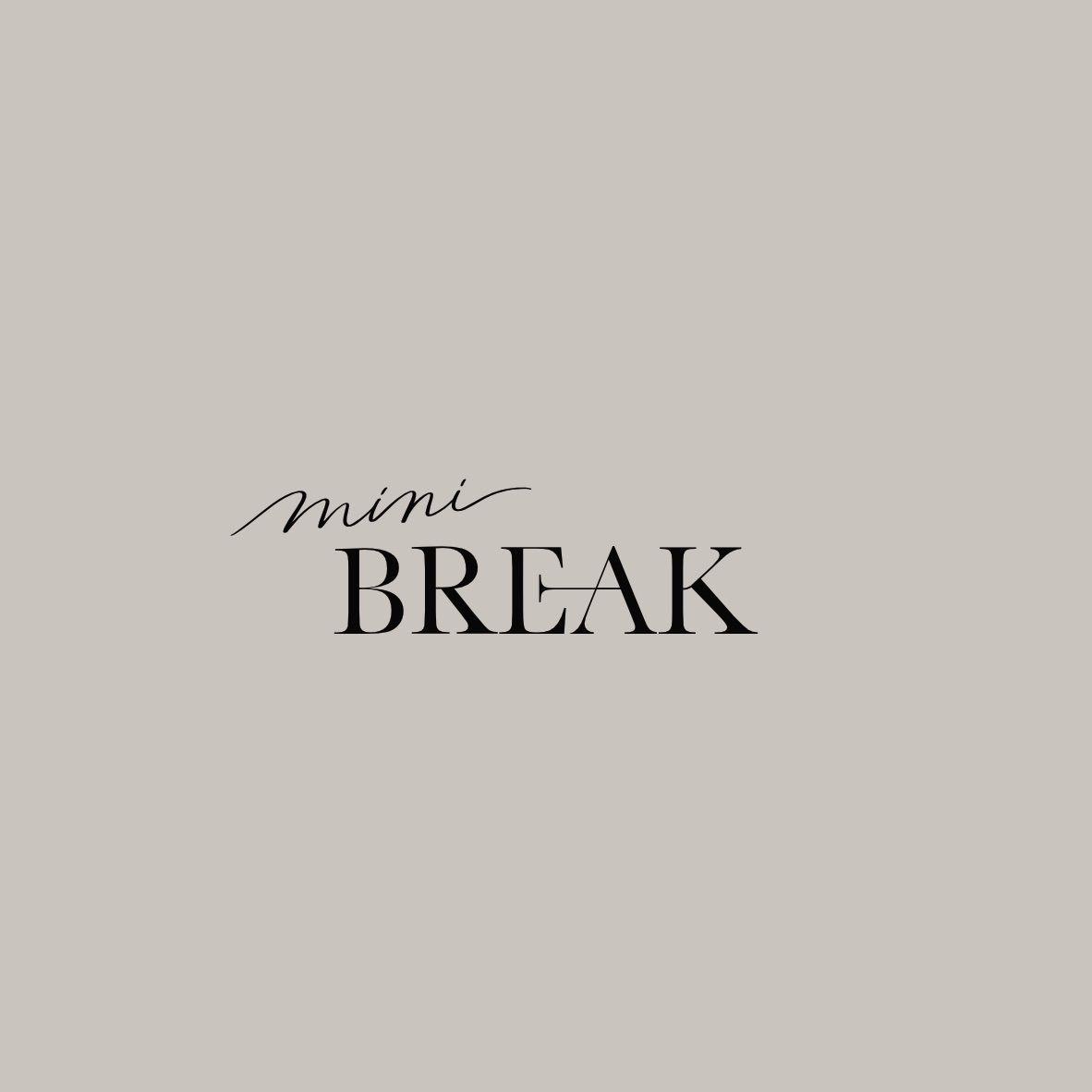 Mini Break