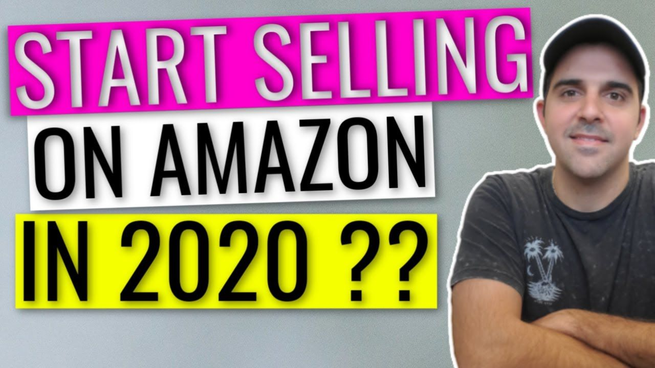 SHOULD YOU START SELLING ON AMAZON IN 2020 ?! in 2020