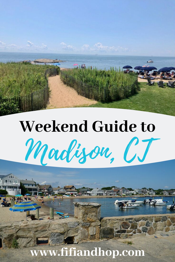 Weekend Guide To Beachy Madison Ct