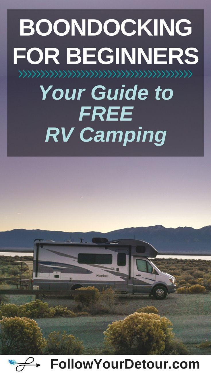 Boondocking for Beginners: A Guide to FREE RV Camping - Follow Your Detour