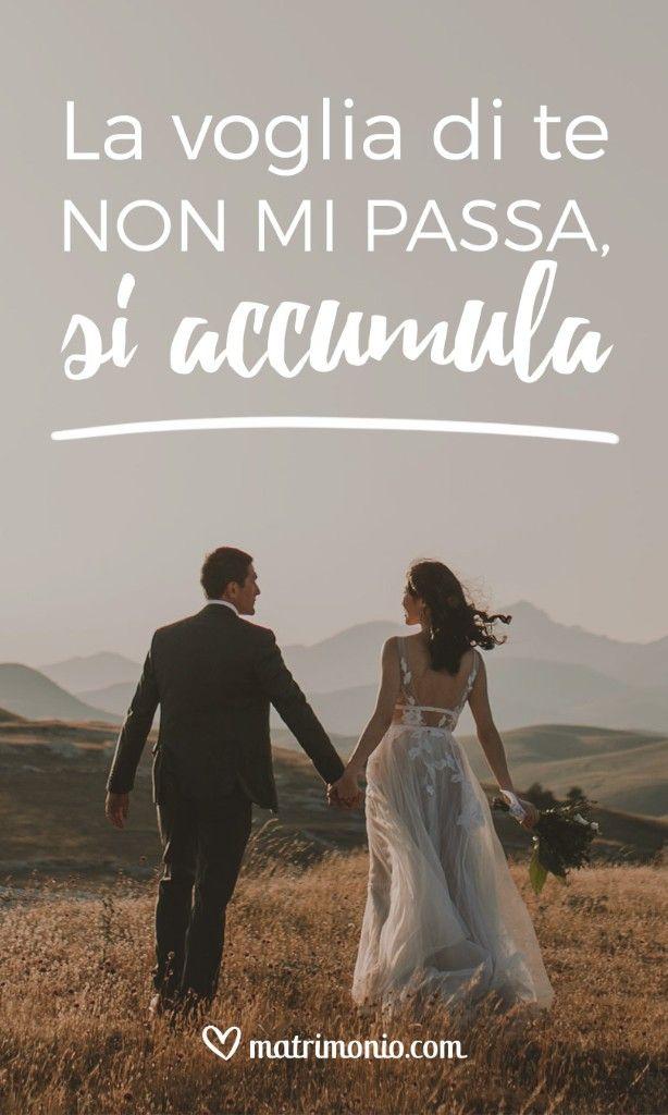 Amore Matrimonio Frasi.Frasi D Amore Matrimonio Nozze Sposi Sposa Matrimoniocom