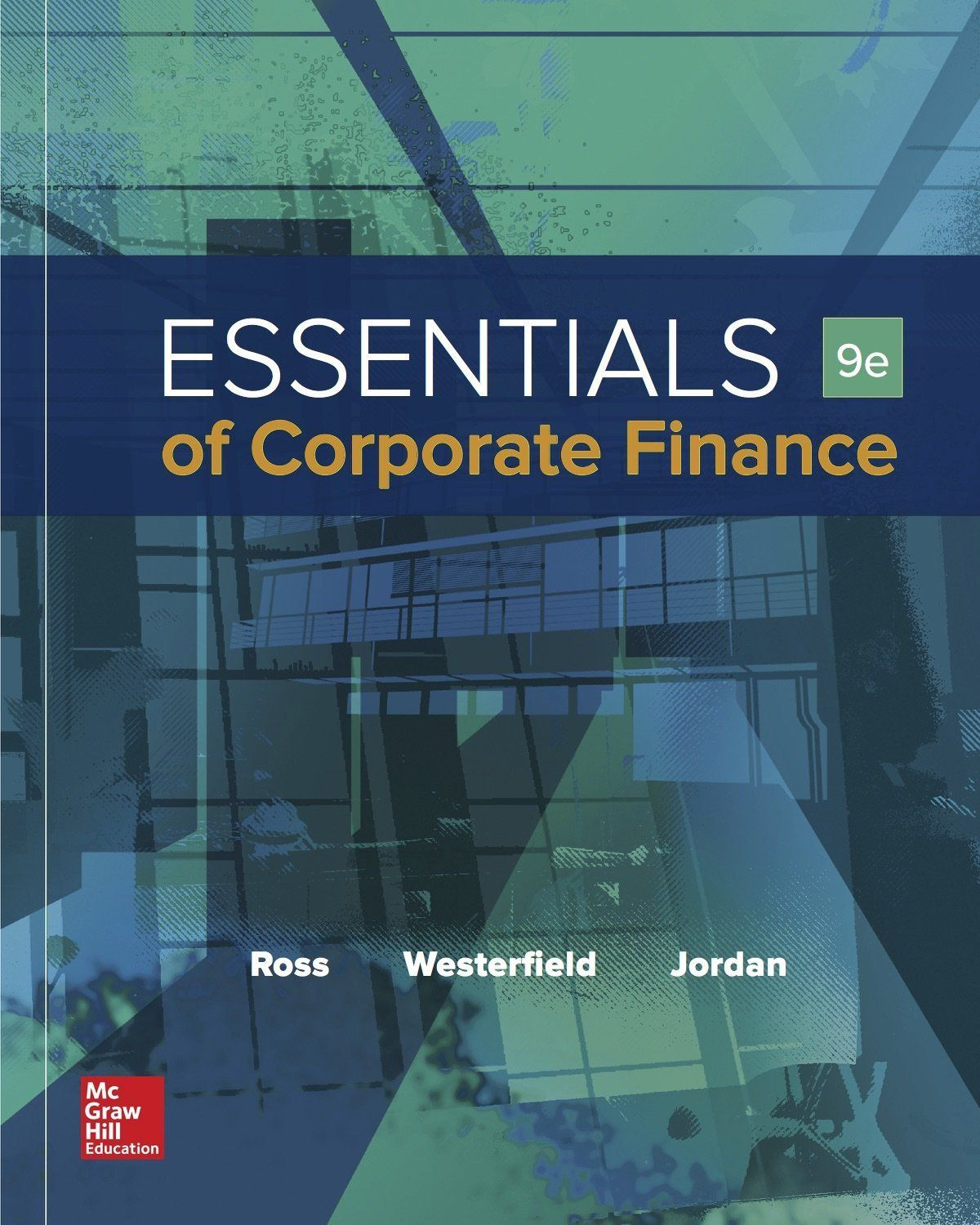 Essentialsofcorporatefinance9thedition9ebyrosspdfebook978 essentialsofcorporatefinance9thedition9eby fandeluxe