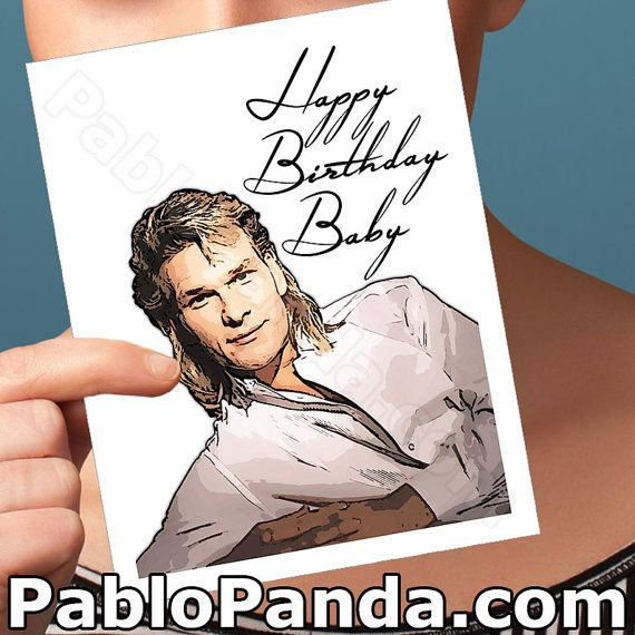 Funny Birthday Card Patrick Swayze Dirty Dancing by PabloPanda
